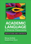 Academic Language in Diverse Classrooms: Definitions and Contexts