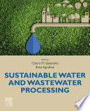 Sustainable Water and Wastewater Processing