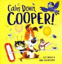 Calm Down, Cooper!