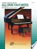Alfred S Basic Adult Piano Course All Time Favorites Book 2 Book PDF