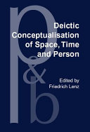 Deictic Conceptualisation of Space  Time  and Person