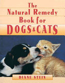 The Natural Remedy Book for Dogs   Cats