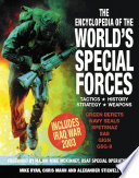 The Encyclopedia of the World s Special Forces