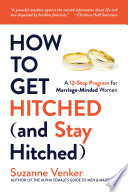 How to Get Hitched  and Stay Hitched  Book
