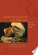 Francesca Caccini At The Medici Court