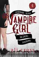 Blood Moon  A Teen Vampire Romance