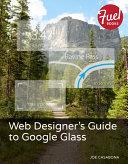 Web Designer's Guide to Google Glass Pdf/ePub eBook