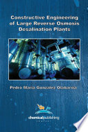 Constructive Engineering of Large Reverse Osmosis Desalination Plants