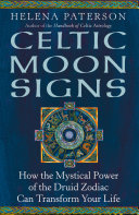 Pdf Celtic Moon Signs: How the Mystical Power of the Druid Zodiac Can Transform Your Life Telecharger