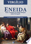 """""""Eneida"""" by Virgilio, Manuel Odorico Mendes"""