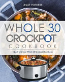Whole 30 Crockpot Cookbook