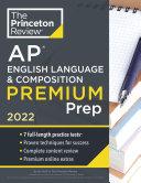 Princeton Review AP English Language and Composition Premium Prep 2022 Book