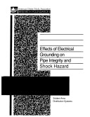 Effects of Electrical Grounding on Pipe Integrity and Shock Hazard