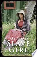 My Story: Slave Girl