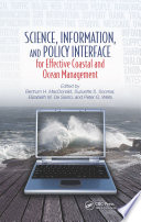 Science  Information  and Policy Interface for Effective Coastal and Ocean Management