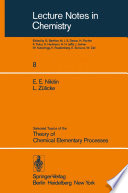 Selected Topics of the Theory of Chemical Elementary Processes Book