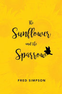 The Sunflower and the Sparrow