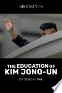 The Education Of Kim Jong Un
