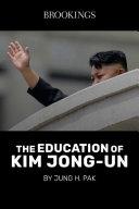 The Education of Kim Jong-Un Book