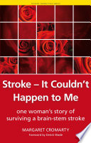 Stroke   it Couldn t Happen to Me