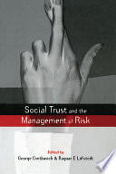 Social Trust and the Management of Risk Book PDF