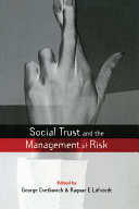 Social Trust and the Management of Risk Book