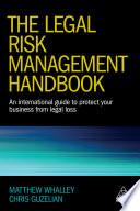 The Legal Risk Management Handbook Book
