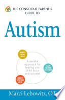 The Conscious Parent s Guide to Autism