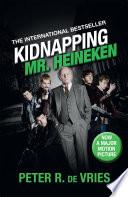Kidnapping Mr  Heineken Book