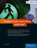Product Cost Controlling with SAP, 3rd Edition 2016