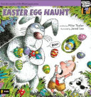 Easter Egg Haunt by Mike Thaler