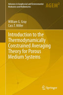 Introduction to the Thermodynamically Constrained Averaging Theory for Porous Medium Systems