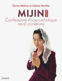 Pdf Mijin, confessions d'une catholique nord-coréenne Telecharger