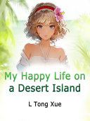 My Happy Life on a Desert Island
