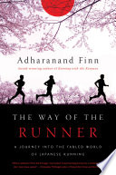 """""""The Way of the Runner"""" by Adharanand Finn"""