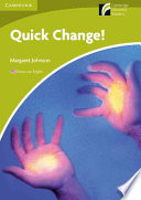 Quick Change! Level Starter/Beginner American English Edition