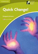 Quick Change! Level Starter/Beginner American English Edition