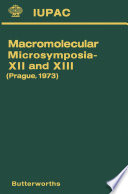 Macromolecular Microsymposia—XII and XIII