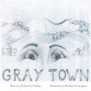 Gray Town
