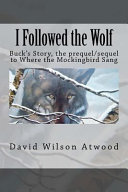 I Followed the Wolf