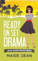 Ready on Set Drama