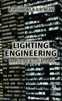 Lighting Engineering: Applied Calculations