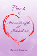Poems of Human Struggle and God s Love