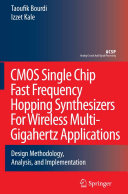 CMOS Single Chip Fast Frequency Hopping Synthesizers for Wireless Multi Gigahertz Applications