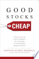 Good Stocks Cheap  Value Investing with Confidence for a Lifetime of Stock Market Outperformance