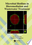 Microbial Biofilms In Bioremediation And Wastewater Treatment Book PDF