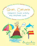 Gran Canaria  Children s Travel Activity and Keepsake Book