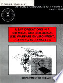 USAF Operations in a Chemical and Biological  CB  Warfare Environment  Planning and analysis Book