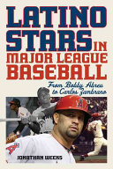 link to Latino stars in major league baseball : from Bobby Abreu to Carlos Zambrano in the TCC library catalog