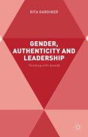 Gender, Authenticity and Leadership [Pdf/ePub] eBook